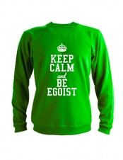 Свитшот Keep calm and be egoist зеленый