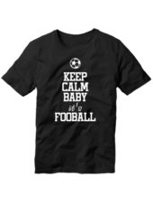 Футболка Keep calm baby it's football черная