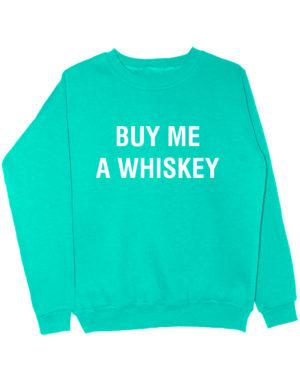 Свитшот Buy me a whiskey мятный