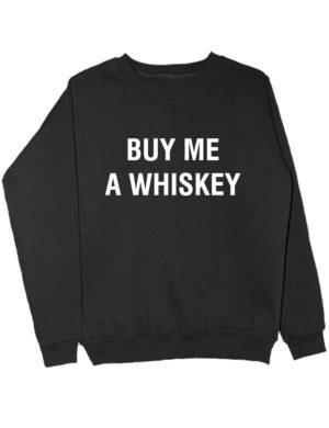 Свитшот Buy me a whiskey черный