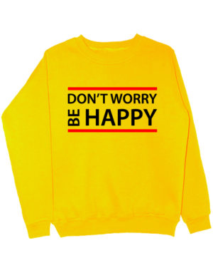 Свитшот Dont worry be happy желтый