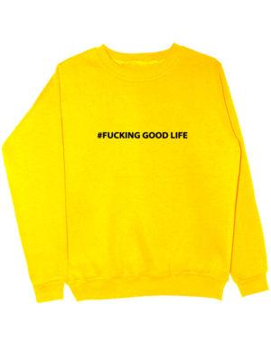 Свитшот Fucking good life желтый