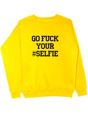 Свитшот Go fuck your selfie желтый