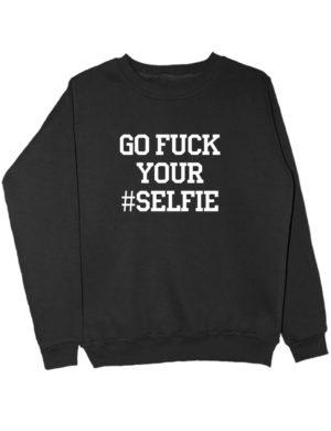Свитшот Go fuck your selfie черный