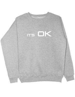 Свитшот It's OK серый