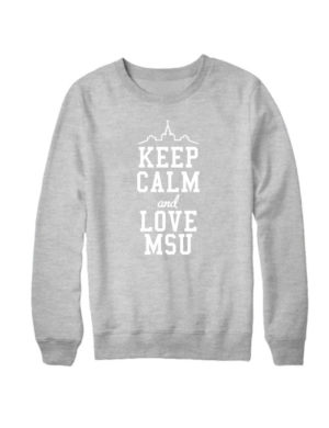 Свитшот Keep calm and love MSU серый