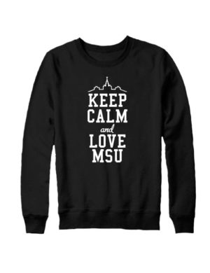 Свитшот Keep calm and love MSU черный