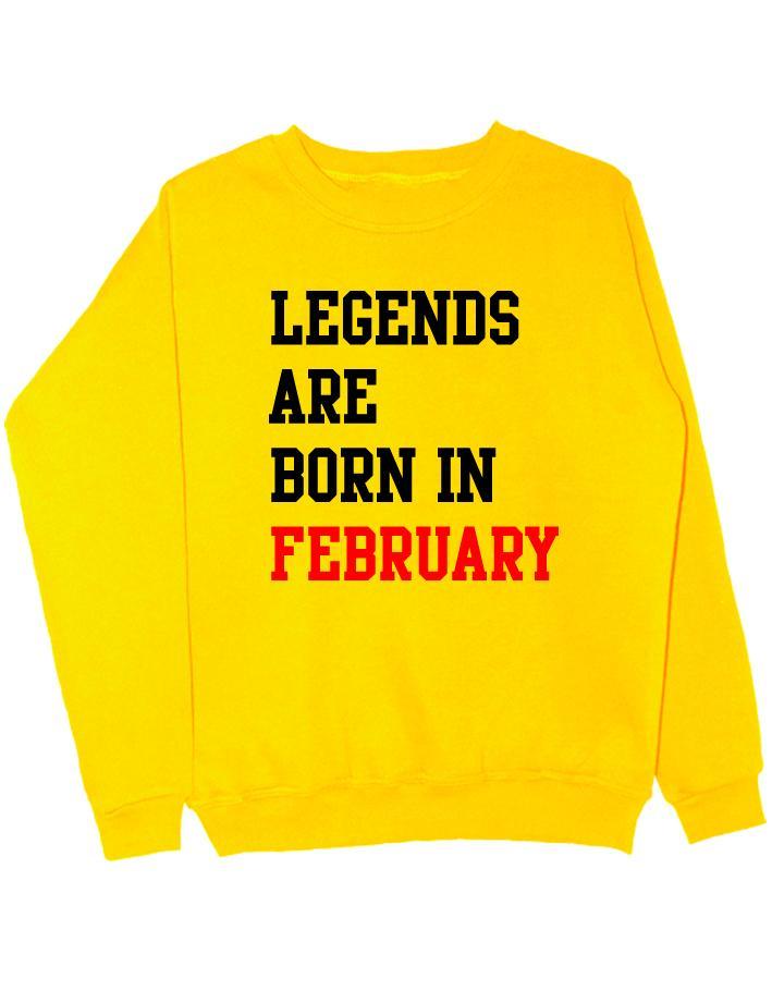 Свитшот Legend are born in february желтый