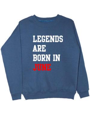 Свитшот Legend are born in june индиго