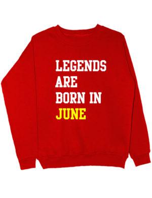Свитшот Legend are born in june красный