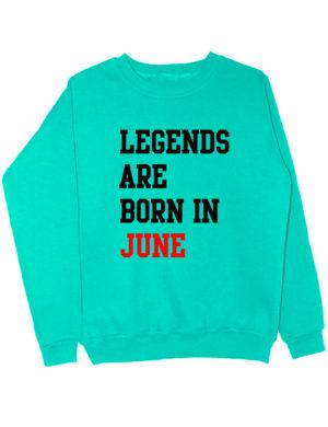 Свитшот Legend are born in june мятный