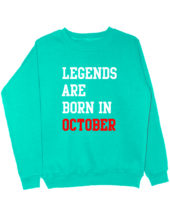 Свитшот Legend are born in october мятный
