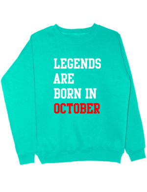 Свитшот Legend are born in october мятный
