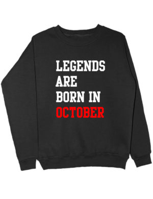 Свитшот Legend are born in october черный