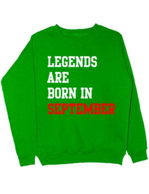Свитшот Legend are born in september зеленый