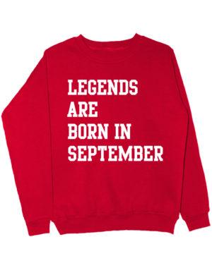 Свитшот Legend are born in september красный