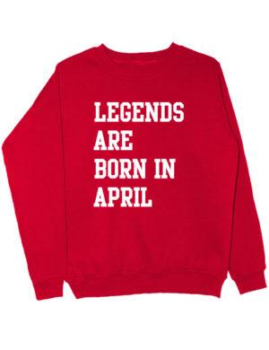 Свитшот Legends are born in april красный