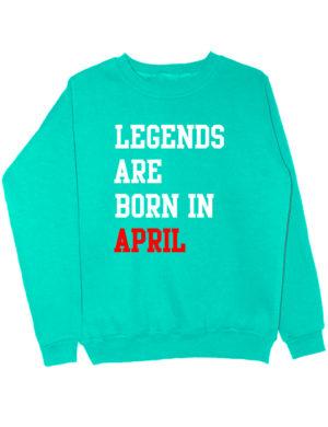 Свитшот Legends are born in april мятный
