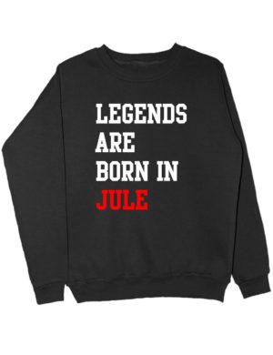 Свитшот Legends are born in jule черный