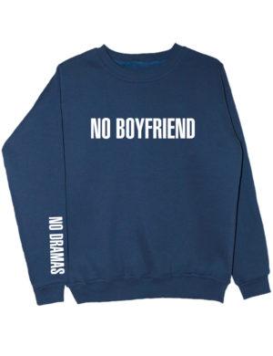 Свитшот No boyfriend no dramas индиго