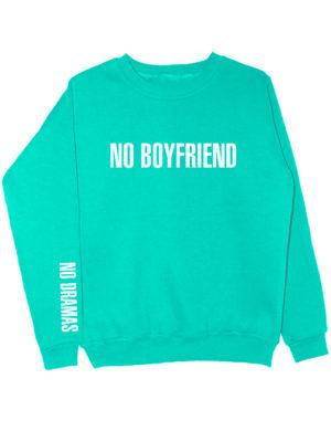 Свитшот No boyfriend no dramas мятный
