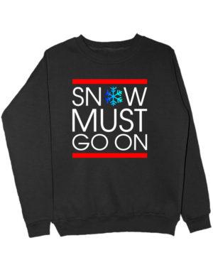 Свитшот Snow must go on черный