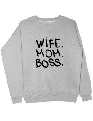 Свитшот Wife Mom Boss серый