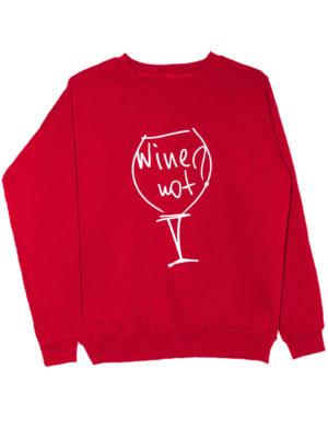 Свитшот Wine not красный