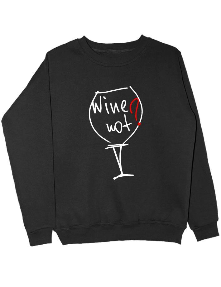 Свитшот Wine not черный