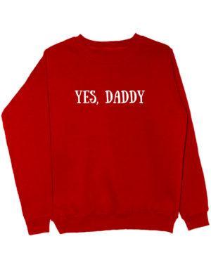 Свитшот Yes daddy красный