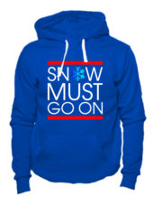 Толстовка Snow must go on синяя
