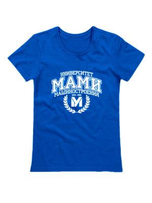 Футболка Университет МАМИ женская синяя