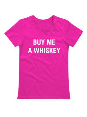 Футболка Buy me a whiskey розовая