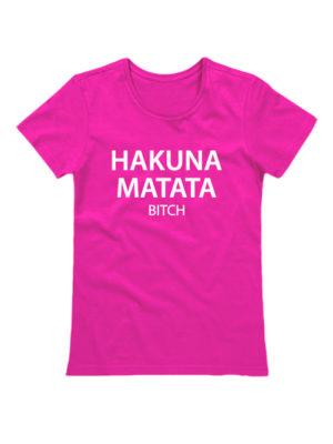 Футболка Hakuna matata bitch розовая