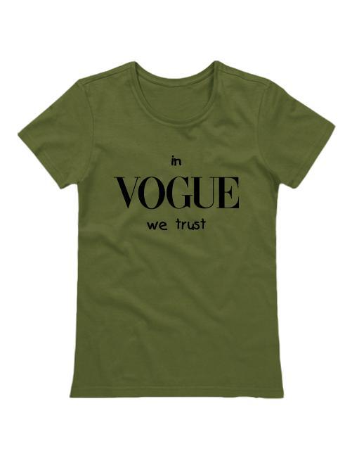 Футболка In Vogue we trust хаки