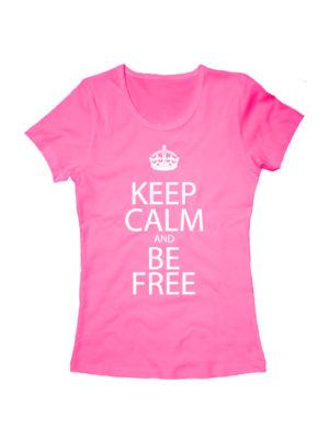Футболка Keep calm and be free женская розовая
