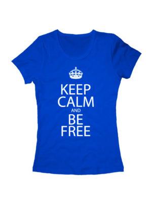 Футболка Keep calm and be free женская синяя