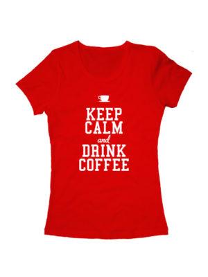 Футболка Keep calm and drink coffee женская красная
