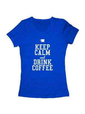 Футболка Keep calm and drink coffee женская синяя