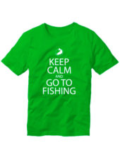 Футболка Keep calm and go to fishing зеленая