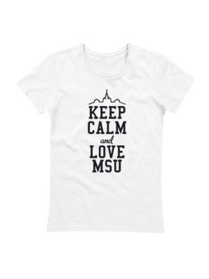 Футболка Keep calm and love MSU белая