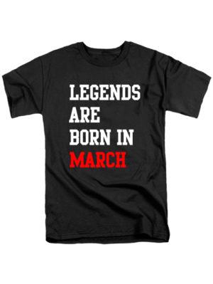Футболка Legends are born in march черная