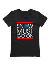 Футболка Snow must go on черная