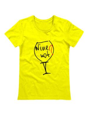 Футболка Wine not желтая