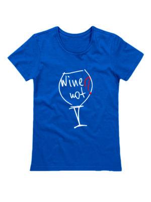 Футболка Wine not синяя