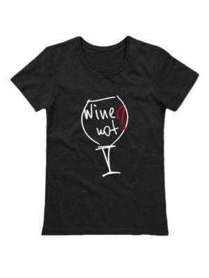 Футболка Wine not черная