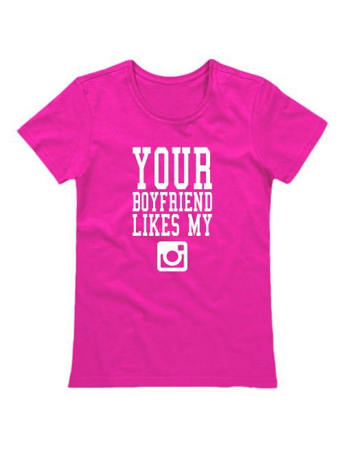 Футболка Your boyfriend likes my instagram розовая